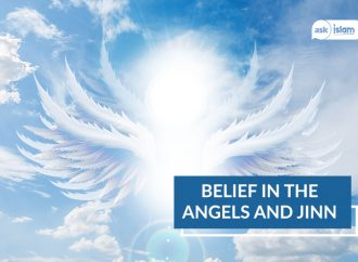 Belief in the Angels and Jinn