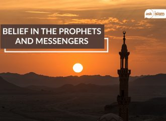 Belief in the Prophets and Messengers