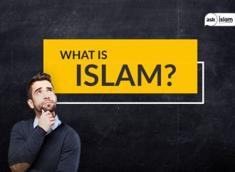 What is Islam? – Part 1