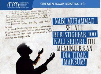 """Siri Menjawab Kristian #3: """"Nabi Muhammad Selalu Beristighfar 100 Kali Sehari, Itu Menunjukkan Dia Tidak Maksum!"""""""